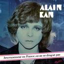 Heureusement en France on ne se drogue pas/Alain Kan