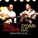 Best Moments/Biréli Lagrène & Sylvain Luc