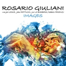 Images (feat. Joe Locke, John Patitucci, Joe LaBarbera & Roberto Tarenzi)/Rosario Giuliani