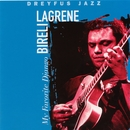 My Favorite Django/Biréli Lagrène