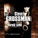 I'm Confessin' (feat. Harold Land)/Steve Grossman Quintet