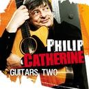 Guitars Two/Philip Catherine