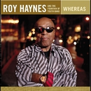 Whereas/Roy Haynes and the Fountain of Youth Band