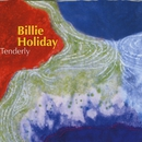 Tenderly/Billie Holiday