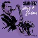 Lullaby of Birdland/Stan Getz