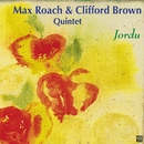Jordu/Max Roach & Clifford Brown
