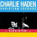 Gitane/Charlie Haden, Christian Escoudé