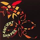 Ancient Shapes/Ancient Shapes