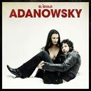 El Idolo/Adanowsky