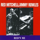 Red'n Me/Red Mitchell & Jimmy Rowles