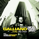 Ruby My Dear (feat. Larry Grenadier & Clarence Penn)/Richard Galliano New York Trio