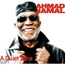 A Quiet Time/Ahmad Jamal