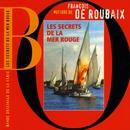 Les Secrets De La Mer Rouge (Bande Originale de la série)/François de Roubaix