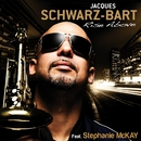 Rise Above (feat. Stephanie McKay)/Jacques Schwarz-Bart
