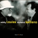 Face to Face/Eddy Louiss & Richard Galliano