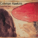 Body and Soul/Coleman Hawkins
