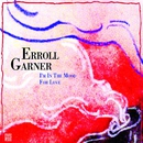 I'm in the Mood for Love/Erroll Garner