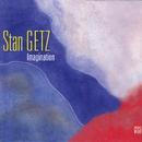 Imagination/Stan Getz