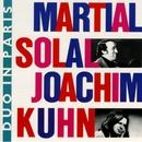 Duo in Paris (Live)/Martial Solal & Joachim Kuhn