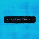 Castle on the Hill/Ed Sheeran