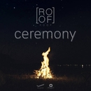 Ceremony (feat. Aoy Amornphat)/Roof