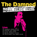 Noise Noise Noise/The Damned