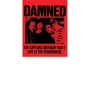 The Captain's Birthday Party (Live at the Roundhouse)/The Damned