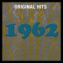 Original Hits: 1962/VARIOUS ARTISTS