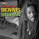 The Best of Dennis Brown/Dennis Brown