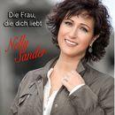 Die Frau, die dich liebt/Nelly Sander