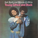 Young, Gifted & Black/Bob & Marcia