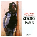 Night Nurse: The Best of Gregory Isaacs/Gregory Isaacs