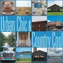 Urban Chic & Country Cool/Dennis Schütze