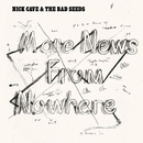 More News From Nowhere/Nick Cave & The Bad Seeds