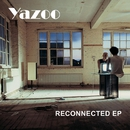 Reconnected/Yazoo