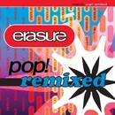 Pop! Remixed/Erasure