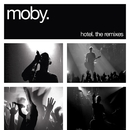 Hotel: The Remixes/Moby