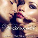 Væddemålet (uforkortet)/Christina Tempest, Eva Black