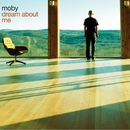 Dream About Me (Radio Mix)/Moby