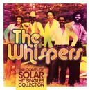 The Complete Solar Hit Singles Collection/The Whispers
