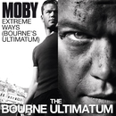 Extreme Ways (Bourne's Ultimatum)/Moby
