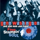 Foot Stompin' Soul - The Best of Geno 1966-1972/Geno Washington & The Ram Jam Band