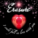 I Could Fall In Love With You (Jeremy Wheatley Radio Mix)/Erasure