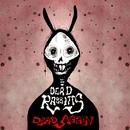 Dead Again/The Dead Rabbitts