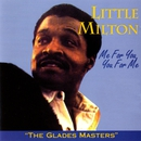 Me For You, You For Me/Little Milton