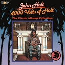 4000 Volts of Holt: The Classic Albums Collection/John Holt