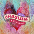 Sometimes (2015 Mix)/Erasure