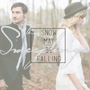 Snow May Be Falling/The Sweeplings