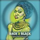 Going Back to My Roots/Back2Black