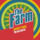 Groovy Train: The Very Best of The Farm (Deluxe Edition)/The Farm